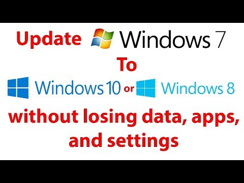 How to Upgrade Windows 7 to Windows 8.1 or Windows 10 without losing data, apps, and settings