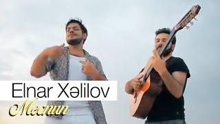 Elnar Xelilov - Mecnun (Official Video)