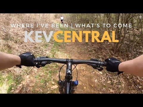 KevCentral channel update - Where I've been and what's coming