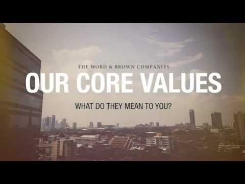 The Word & Brown Companies Core Values - July 2016