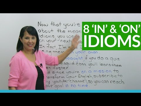 8 Easy English Idioms with IN and ON