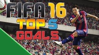 FIFA 16 - TOP 5 GOALS