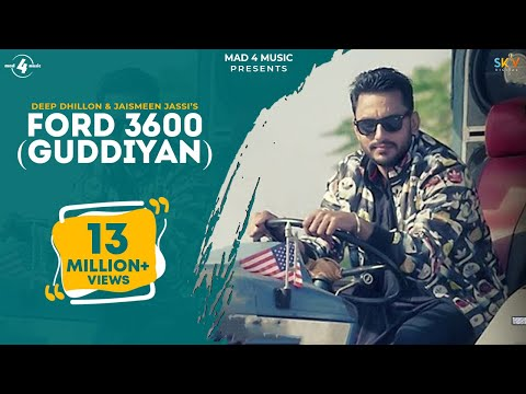 New Punjabi Songs 2016 ⚫ FORD 3600 (GUDDIYAN) ⚫ DEEP DHILLON & JAISMEEN JASSI ⚫ Punjabi Songs 2016