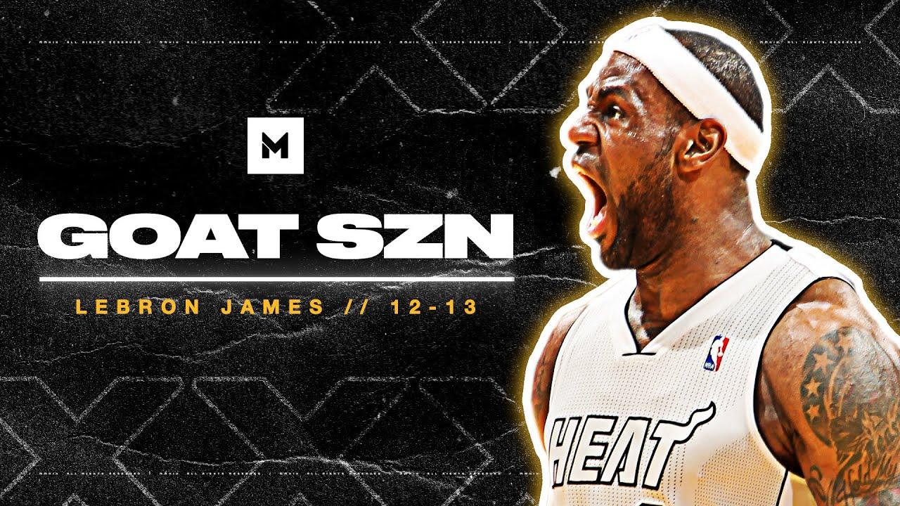 The King's BEST Season? Lebron James 2012-13 Highlights | GOAT SZN