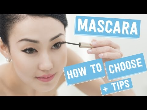 Mascara : How To Choose and Tips