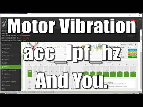 Motor Vibration, acc_lpf_hz, and you