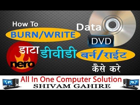 How to burn/write | DVD | Using | NERO 7