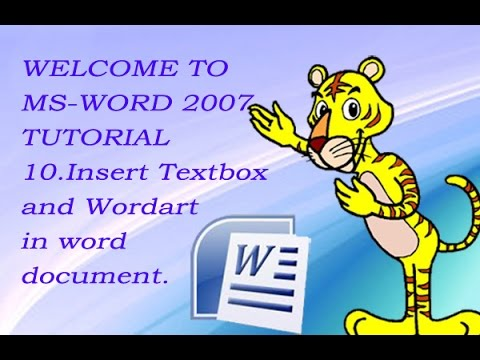 Tutorial of Ms-word 2007 for beginners 10. How to insert textbox and wordart in ms word.