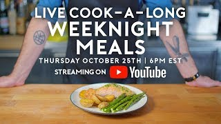 Weeknight Meals | Basics With Babish Live