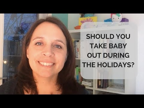 Should you take baby out during the holidays?