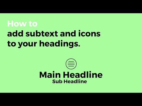 V2 - Adding an Icon and Sub Headline to Your Content Headlines