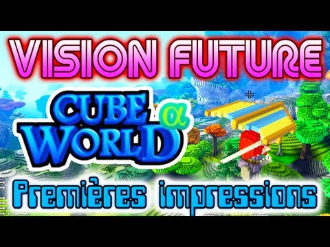 BISON FUTUR - Présentation de Cube World par Fanta [Gameplay Alpha]