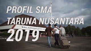 Profile SMA Taruna Nusantara 2019 | Terbaru