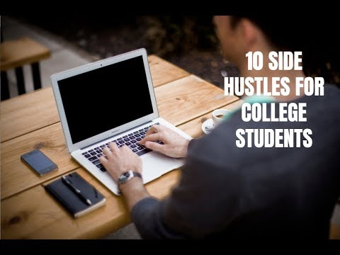 10 Side Hustles for College Students in 2018