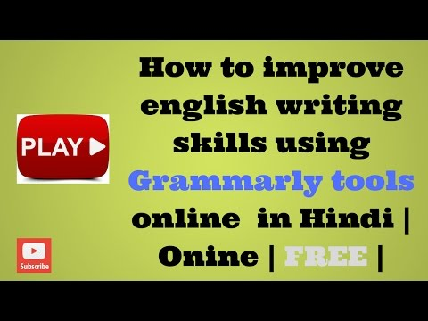 How to improve english writing skills using grammarly tools online  in Hindi | Onine | FREE |