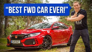The 2018 FK8 Honda Civic Type R Is The Best FWD Car Ever