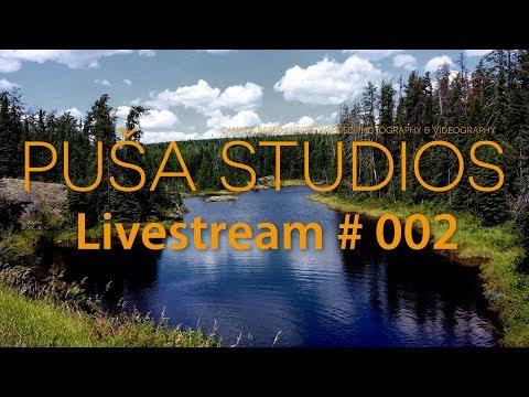Puša Live Steam #002: Back by Popular demand - Pusa Studios Live Stream