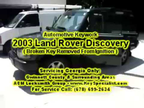 Duluth GA: 2003 Land Rover Discovery - Broken Key Removed!