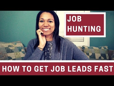 Job Hunting Tips | How To Get Job Leads Fast