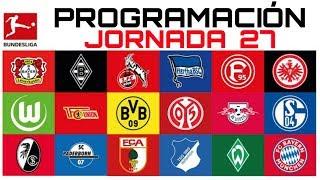 PROGRAMACIÓN ▶▶ Jornada 27 ⚽ BUNDESLIGA 2020 - LIGA ALEMANA DE FUTBOL