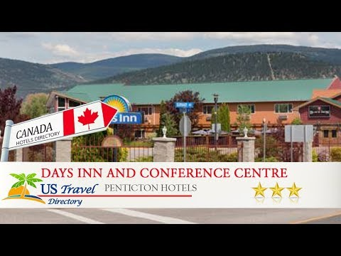 Days Inn and Conference Centre Penticton - Penticton Hotels, Canada