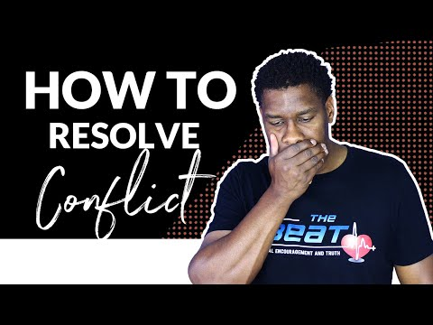 HOW TO RESOLVE CONFLICT...THE RIGHT WAY!