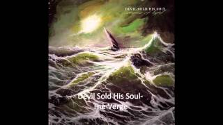 Devil Sold His Soul-The Verge