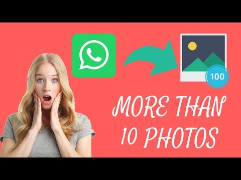 how to send more than 10 photos on whatsapp - send unlimited photos on whatsapp