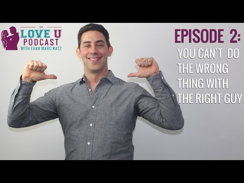 You Can't Do The Wrong Thing With The Right Guy (Part 1)