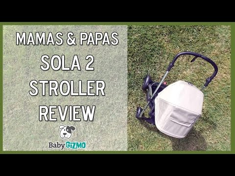 Mamas & Papas Sola 2 Stroller Review by Baby Gizmo