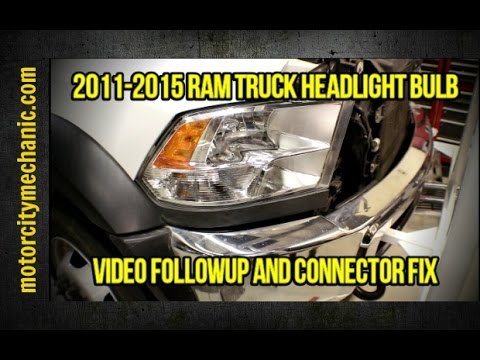 2011-2015 Ram truck headlight bulb video followup and connector fix