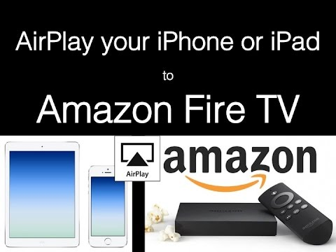 AirPlay iPhone or iPad to Amazon Fire TV or Any other Android Box