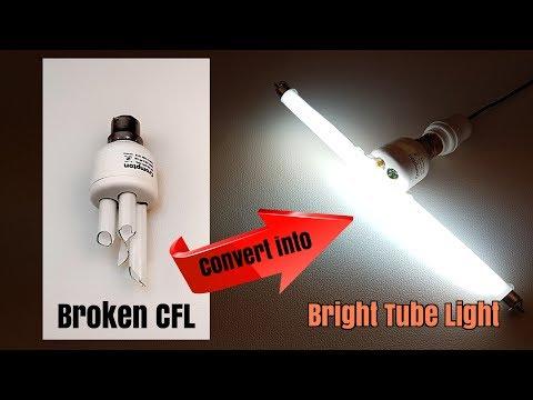 Convert Broken CFL into Bright Fluorescent Tube Light - Homemade | DIY