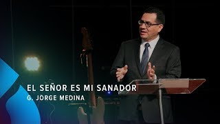 El Señor Es Mi Sanador - G. Jorge Medina