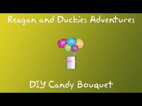 CANDY BOUQUET kids craft.  How to videos (DIY) for kids.