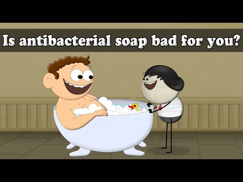 Is Antibacterial soap bad for you? | It's AumSum Time