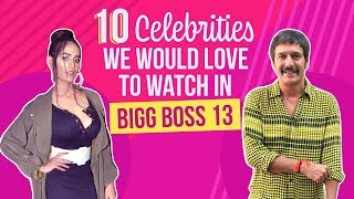 Bigg Boss 13 10 Celebrities we would love to see in the show | Pinkvilla | Bollywood