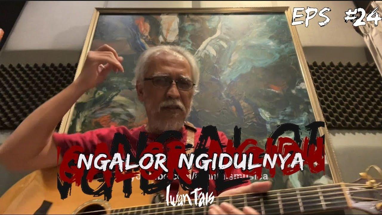 Download NGALOR NGIDULNYA IWAN FALS - BERIKAN PIJAR MATAHARI | EPS. 24 MP3 Gratis