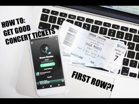 MY TIPS TO GET GOOD CONCERT TICKETS