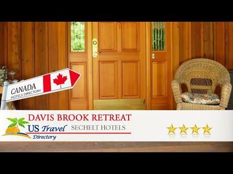 Davis Brook Retreat - Sechelt Hotels, Canada