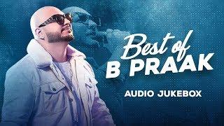Best of B Praak | Audio Jukebox | Latest Punjabi Songs 2020 | Speed Records