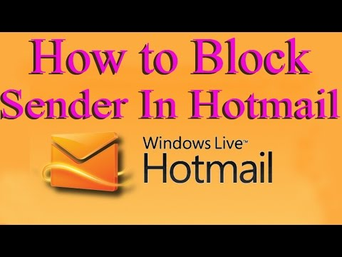 How to Block Sender In Hotmail 2015 - How to Block Email on Hotmail