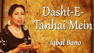 Best of Iqbal Bano |  An Evening With Iqbal Bano Vol-1 |  Dasht-E-Tanhai Mein