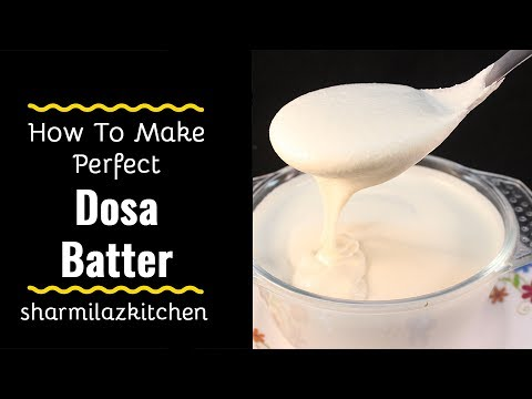 Dosa Recipe For Beginner (Part 1)| How To Make Perfect Dosa Batter In a Mixie For Crispy Thin Dosa