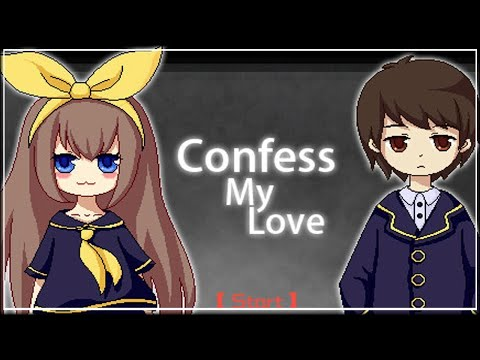 ACCEPT MY LOVE!!!!-【CONFESS MY LOVE】-PART 1