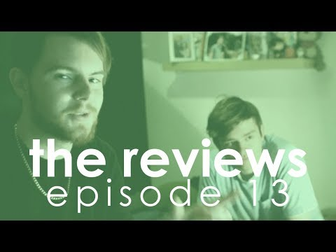 the reviews | Episode 13