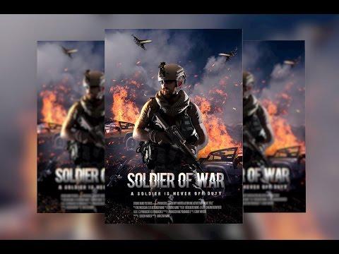 Movie Poster Design  in Photoshop. Theme: Soldier of War