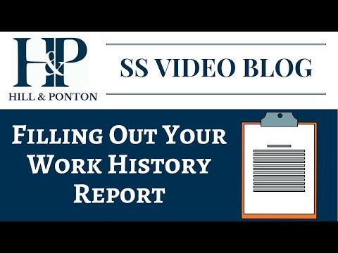 Social Security Claim - Filling Out Your Work History Report