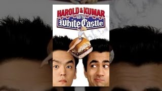 Harold \u0026 Kumar Go to White Castle