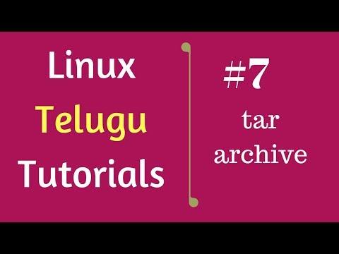#7 tar Archive | Linux Telugu Tutorials